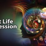Past Life Regression Workshop - SOLD OUT